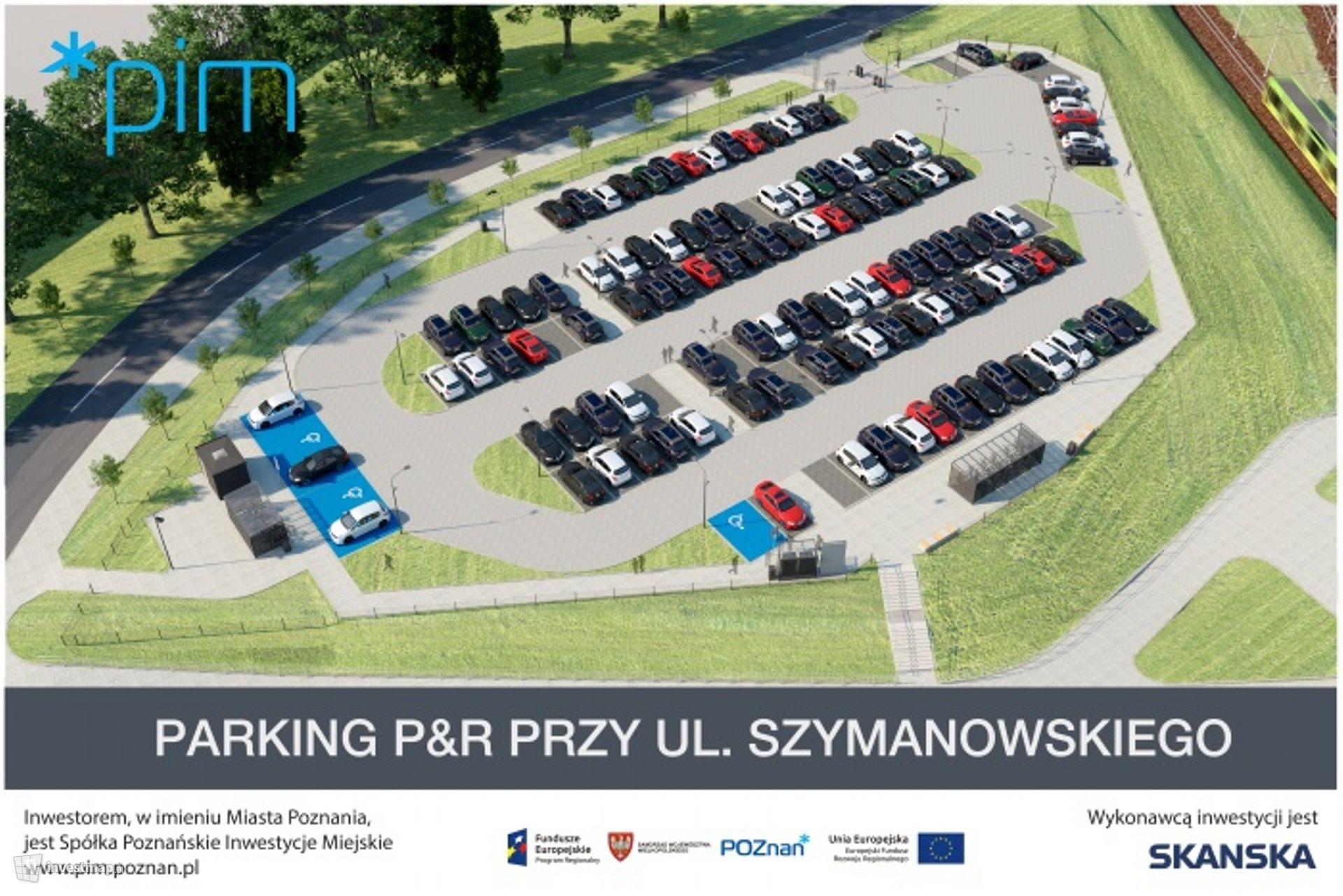 Parking Park&Ride, ul. Szymanowskiego/Smoleńska