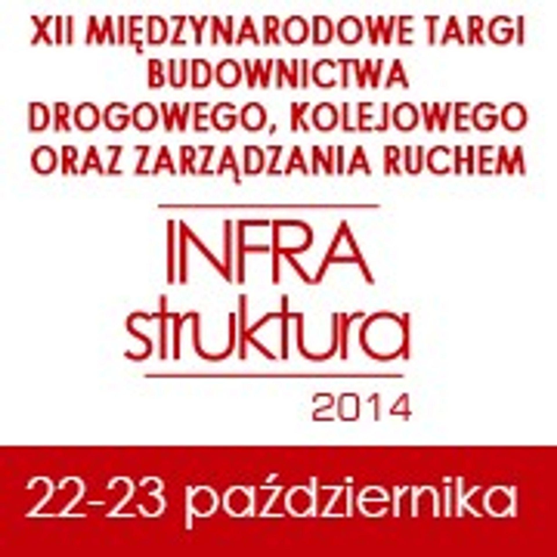 """[Warszawa] """"Czas na zmiany"""" – konferencja podczas Targów """"Infrastruktura"""" 2014"""