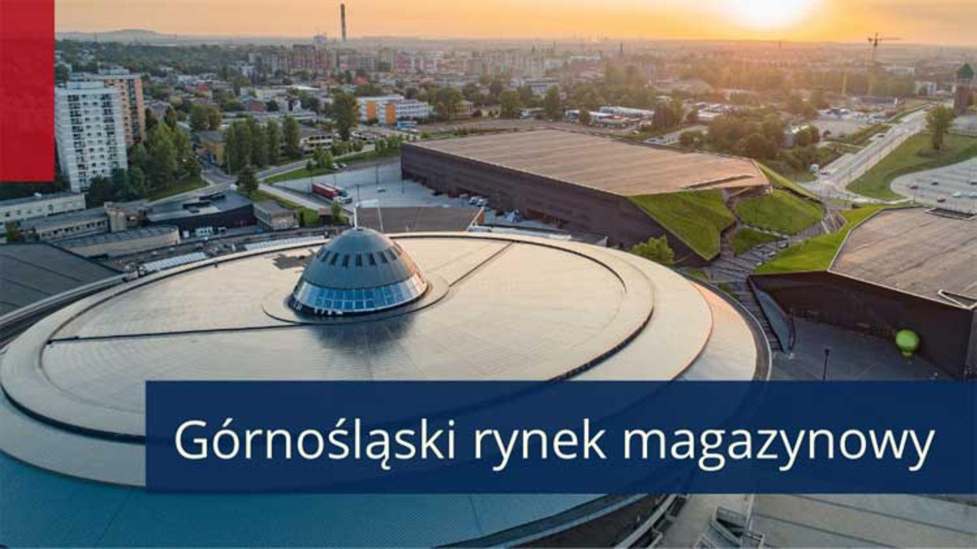 Górny Śląsk centralnym hubem dystrybucyjnym dla Europy Środkowo-Wschodniej